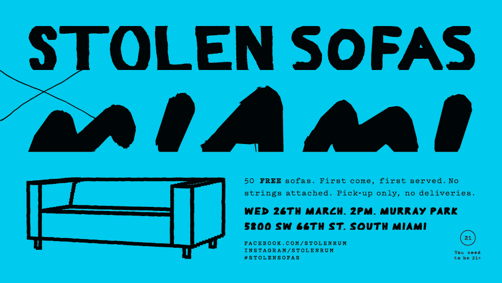 STOLEN SOFAS MIAMI…is here