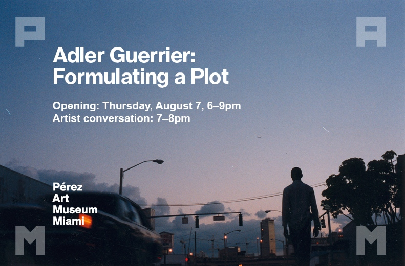 ADLER GUERRIER OPENING AND ARTIST CONVERSATION AT THE PAMM…is here